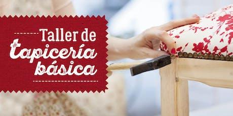 Taller Tapicería Básica. Momentos Creativos julio 2019 entradas
