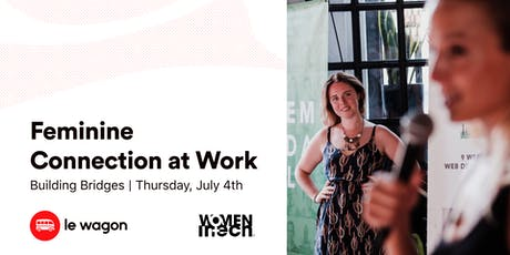 Building Bridges | Feminine Connection at Work tickets