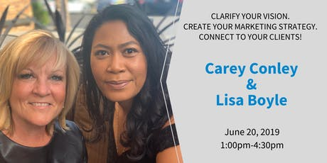Clarify your Vision. Create your Marketing Strategy. Connect to your Clients! tickets