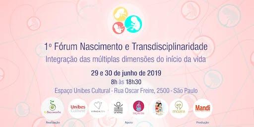 1º Fórum Nascimento e Transdisciplinaridade