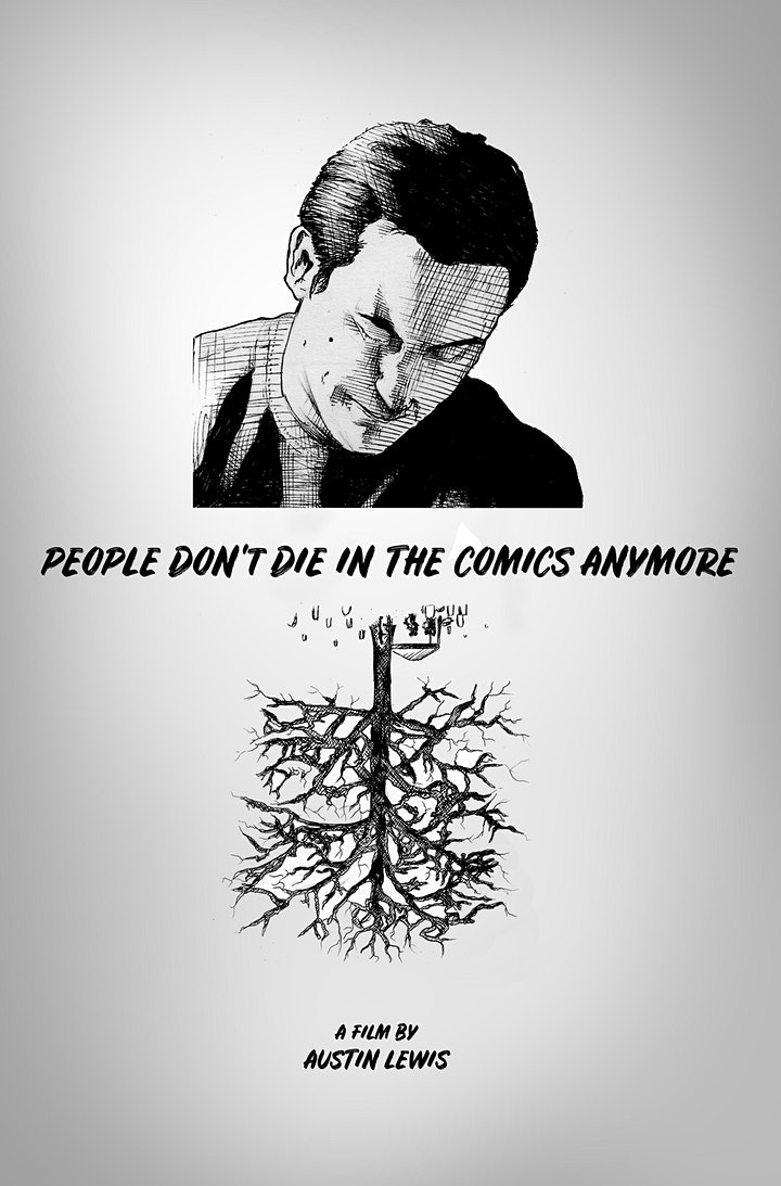 """""""People Don't Die in the Comics  Anymore''  - Premiere Screening image"""