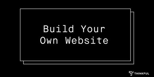 Intro to HTML/CSS: Build Your Own Website