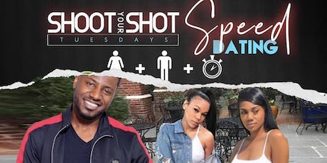"""Shoot Yo Shot Tuesday's"" Speed Dating tickets"