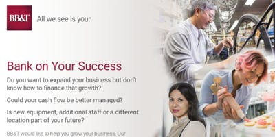 """""""Bank on Your Success"""" Event BB&T"""