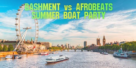 Afrobeats vs Bashment Summer Boat Party tickets