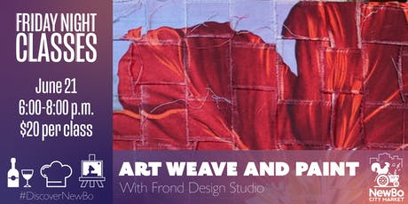 Art Weave and Paint with Frond Design Studio tickets