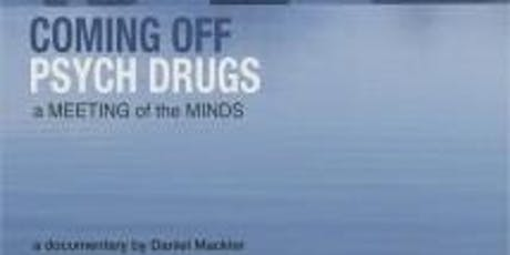 "See ""Coming Off Psych Drugs"" with Director, Daniel Mackler tickets"