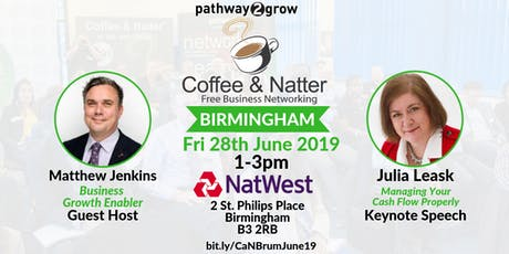 Birmingham Coffee & Natter - Free Business Networking Fri 28th June 2019 tickets