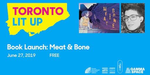 Toronto Lit Up: Meat and Bone