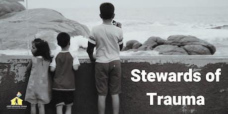 Stewards of Trauma tickets