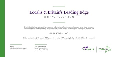 Localis/Britain's Leading Edge Drinks Reception at the LGA 2019 Conference  tickets