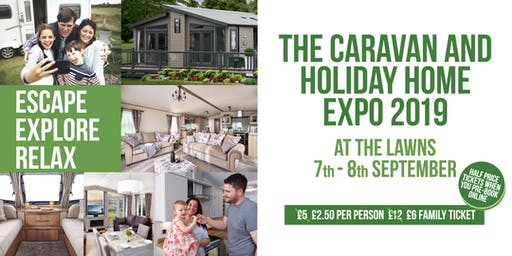 The Caravan and Holiday Home Expo 2019 - at The Lawns