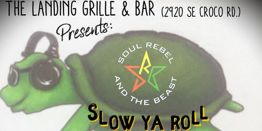 Slow Ya Roll w/ Soul Rebel and the Beast