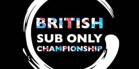 British Sub Only Championships - Gi & Nogi tickets