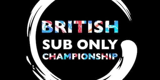 British Sub Only Championships - Gi & Nogi