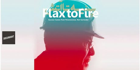 """Docunight: Iranian Documentary Series """"Flax to Fire"""" - UC Irvine - Thurs., June 27, 2019 tickets"""