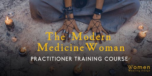 The Modern Medicine Woman - Practitioner Course
