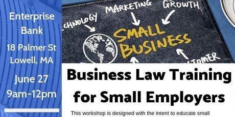 Lowell - Business Law Training for Small Employers tickets