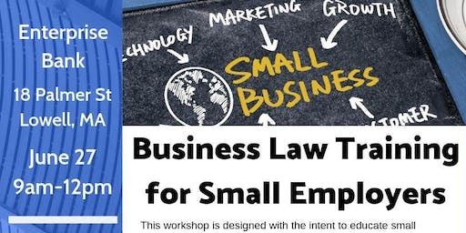 Lowell - Business Law Training for Small Employers