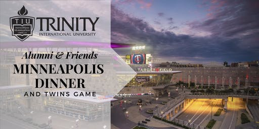 Trinity Alumni & Friends Minneapolis Dinner & Twins Game