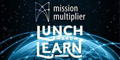 Cybersecurity on a Budget: A Mission Multiplier Lunch and Learn tickets