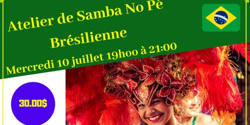Atelier de samba no pé Brésilienne / Workshop Bresilian carnaval samba