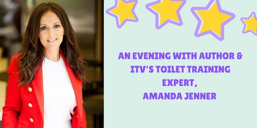 An Evening with Author and  ITV's Toilet Training Expert, Amanda Jenner