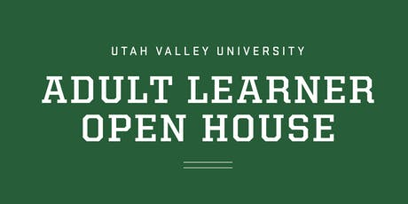 UVU Adult Learner Open House tickets