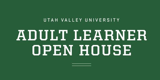 UVU Adult Learner Open House
