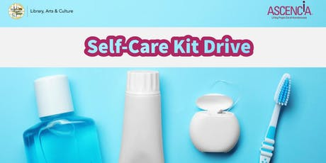 Ascencia Self-Care Kit Drive tickets