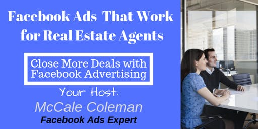 Facebook Ads That Work for Real Estate Agents