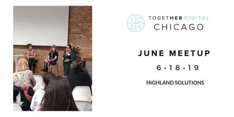 Together Digital Chicago June Meetup: What the Heck Is CX? tickets