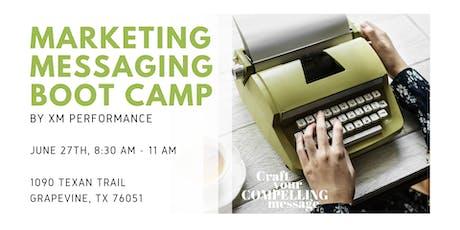 Marketing Messaging Boot Camp tickets