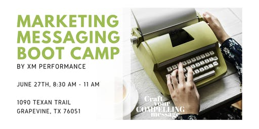 Marketing Messaging Boot Camp