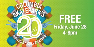 Columbia SkatePark's 20th Birthday Celebration