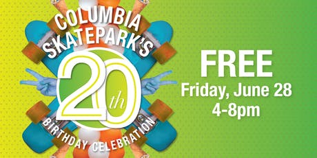 Columbia SkatePark's 20th Birthday Celebration tickets