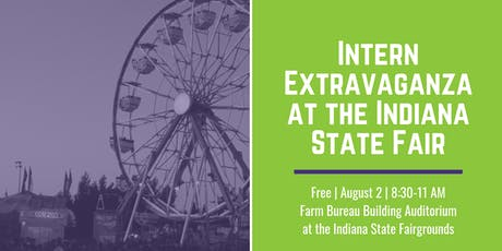 Intern Extravaganza at the Indiana State Fair tickets