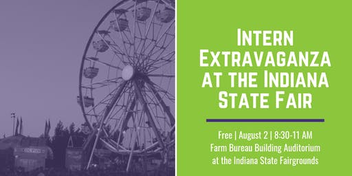 Intern Extravaganza at the Indiana State Fair