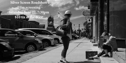 "Film Screening: ""Silver Screen Road Show"""