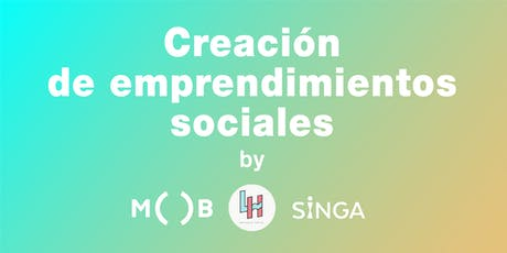 Creación de emprendimientos sociales (Free Workshop) tickets
