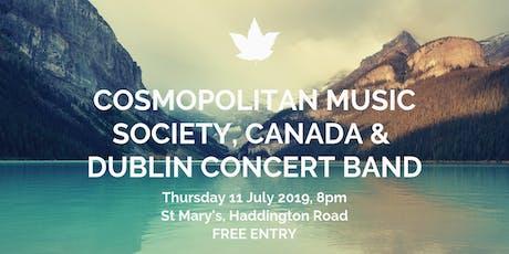 Cosmopolitan Music Society, Canada & Dublin Concert Band tickets