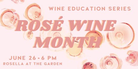 Wine Education Series: Rosé Wine Month tickets