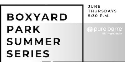 Pure Barre Summer Series at Boxyard Park!