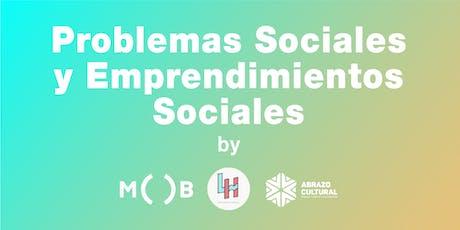 Problemas Sociales y Emprendimientos Sociales (Free Workshop) entradas