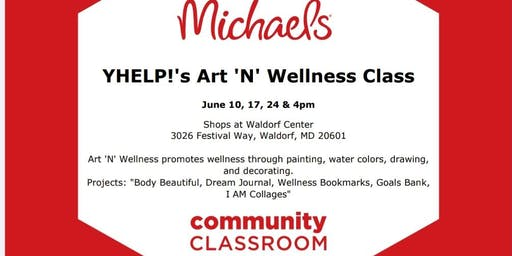 YHELP!'s Art 'N' Wellness Classes at Michael's