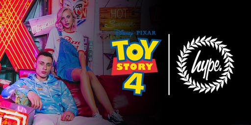 TOY STORY X HYPE. Launch Party