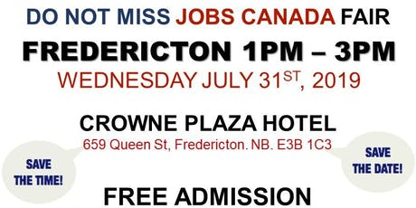 FREE: Fredericton Job Fair – July 31st, 2019 tickets