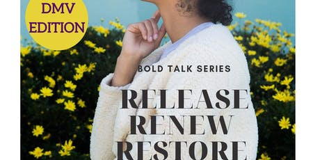 Bold Talk Series: Release, Renew & Restore tickets