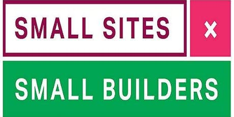 Small Sites Small Builders - Information Session for London Boroughs tickets