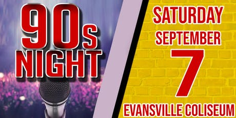 90s Night at Evansville Coliseum tickets